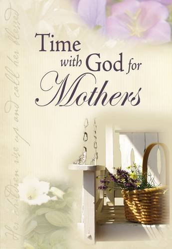 Time With God for Mothers (9781404189416) by Jack Countryman