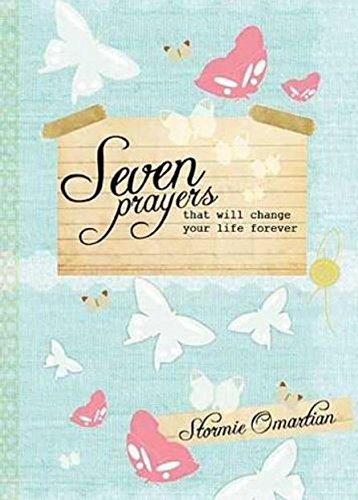 9781404189546: Seven Prayers That Will Change Your Life Forever