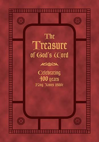 The Treasure of God's Word: Celebrating 400 Years of the King James Bible (9781404189768) by [???]