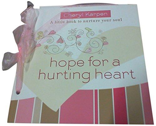 Hope For a Hurting Heart: A Little: Karpen, Cheryl