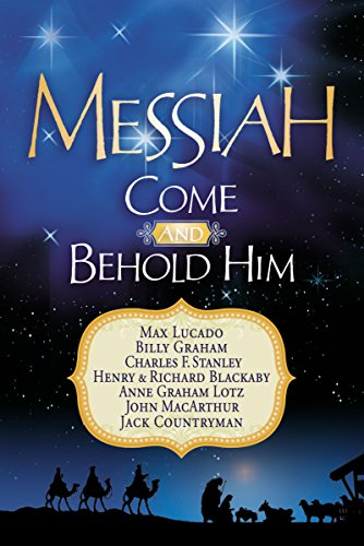 Messiah: Come and Behold Him: A Christmas Devotional (9781404189966) by Thomas Nelson Publishers