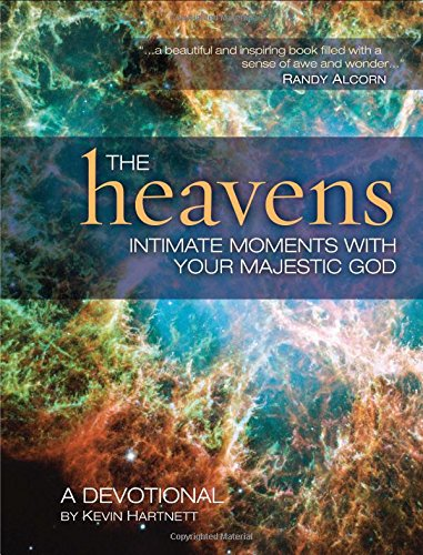 9781404189997: The Heavens: Intimate Moments with Your Majestic God