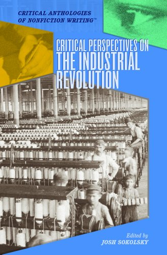 9781404200623: Critical Perspectives on the Industrial Revolution (Critical Anthologies of Nonfiction Writing)
