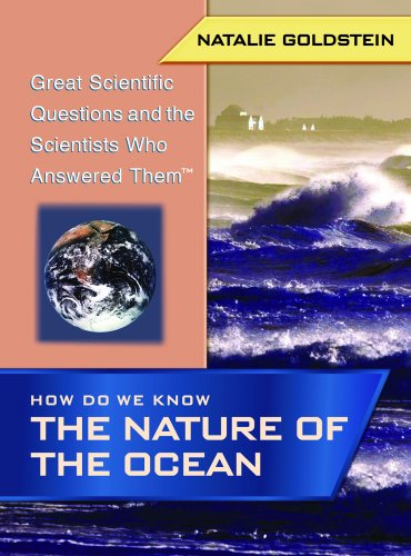 How Do We Know the Nature of the Ocean (Great Scientific Questions and the Scientists Who Answered ...