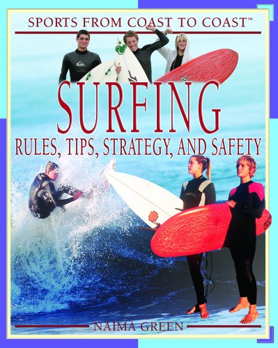 9781404201842: Surfing: Rules, Tips, Strategy, and Safety (Sports from Coast to Coast)