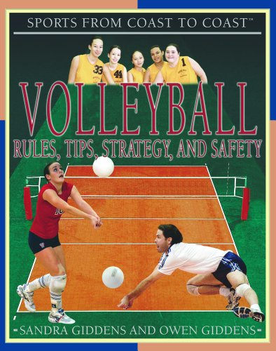 Volleyball: Rules, Tips, Strategy, and Safety (Sports from Coast to Coast) (1404201858) by Giddens, Sandra; Giddens, Owen