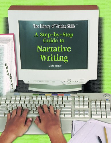 9781404202153: A Step-by-Step Guide to Narrative Writing (The Library of Writing Skills)