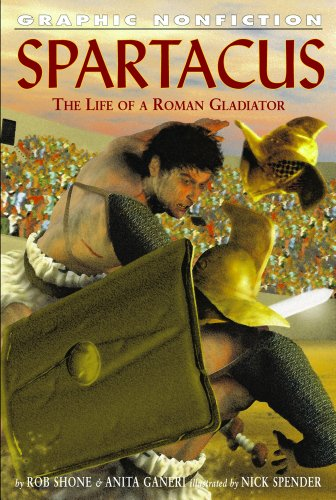 Spartacus: The Life of a Roman Gladiator (Hardcover): Rob Shone