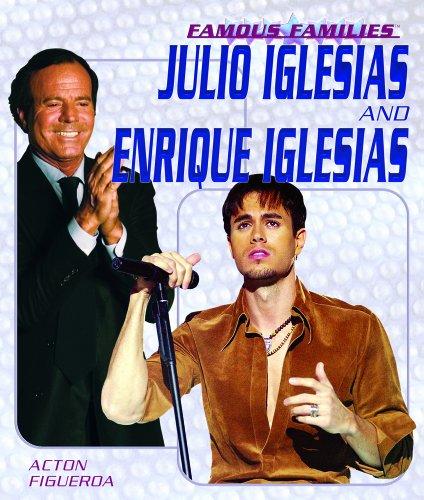 9781404202603: Julio And Enrique Iglesias (Famous Families)
