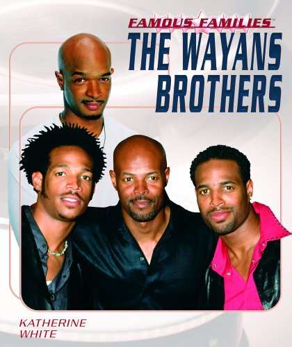 9781404202658: The Wayans Brothers (Famous Families)