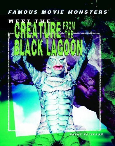 Meet the Creature from the Black Lagoon (Hardback)