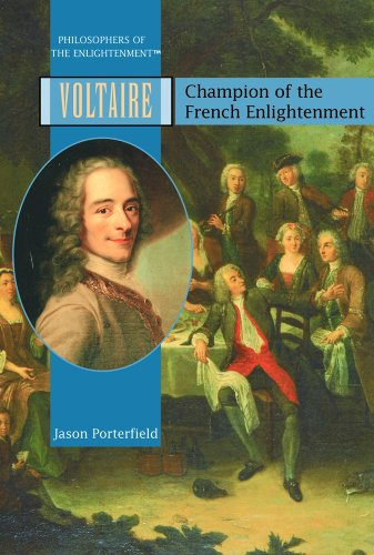 9781404204232: Voltaire: Champion of the French Enlightenment (PHILOSOPHERS OF THE ENLIGHTENMENT)