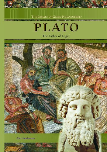 Plato: The Father of Logic (The Library of Greek Philosophers): Sniderman, Alex