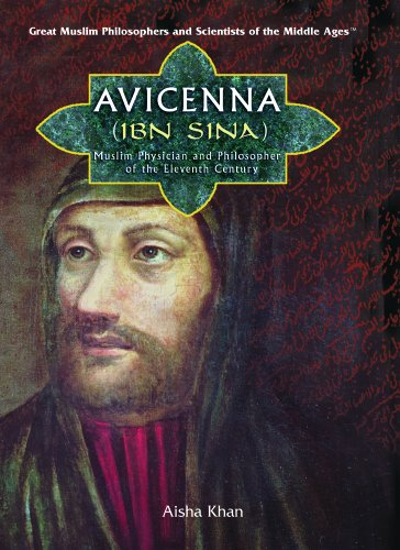 Avicenna (Ibn Sina): Muslim Physician And Philosopher of the Eleventh Century (Great Muslim ...