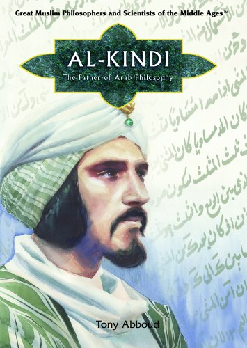 9781404205116: Al Kindi: Father of Arab Philosophy And Ninth-century Scientist, Calligrapher, And Musician