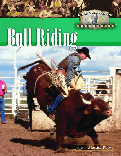 Bull Riding (The World of Rodeo): Kubke, Jane; Kubke,