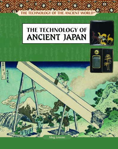 9781404205598: The Technology of Ancient Japan (Technology of the Ancient World)