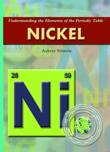 Nickel (Understanding the Elements of the Periodic Table): Aubrey Stimola