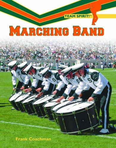 9781404207301: Marching Band (Team Spirit)