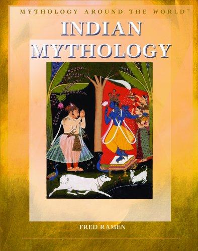9781404207356: Indian Mythology (Mythology Around the World)