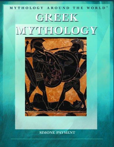 9781404207714: Greek Mythology (Mythology Around the World)