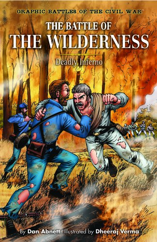 The Battle of the Wilderness: Deadly Inferno (Library Binding): Dan Abnett