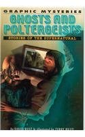 9781404208056: Ghosts and Poltergeists: Stories of the Supernatural (Graphic Mysteries)