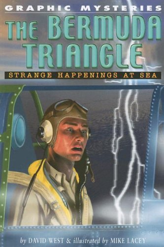9781404208063: The Bermuda Triangle: Strange Happenings at Sea (Graphic Mysteries)