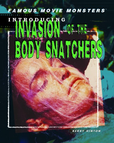 9781404208506: Invasion of the Body Snatchers (Famous Movie Monsters)