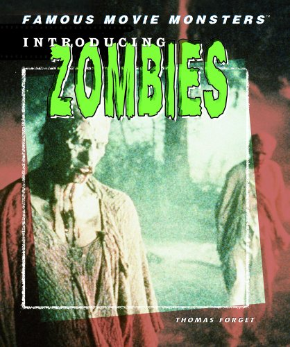 9781404208520: Introducing Zombies (Famous Movie Monsters)