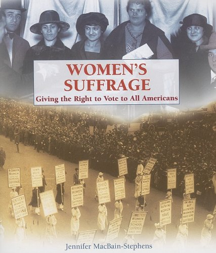 9781404208698: Women's Suffrage: Giving the Right to Vote to All Americans