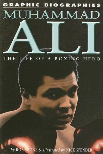 9781404209190: Muhammad Ali: The Life of a Boxing Hero (Graphic Biographies)