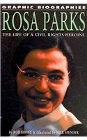 9781404209275: Rosa Parks: The Life of a Civil Rights Heroine (Graphic Biographies)