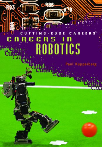 Careers in Robotics (Library Binding): Paul Kupperberg
