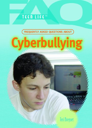 9781404209633: Cyberbullying (FAQ: Teen Life)