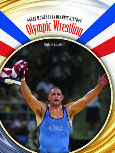 Olympic Wrestling (Great Moments in Olympic History): Linde, Barbara M.
