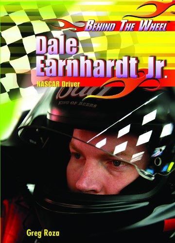 Dale Earnhardt Jr.: Nascar Driver (Behind the Wheel): Greg Roza