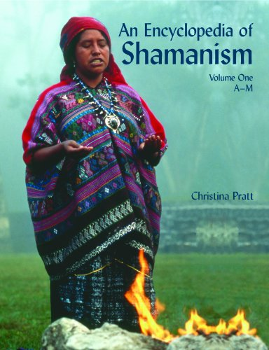 9781404210400: An Encyclopedia of Shamanism, Volume One: A-M (Encyclopedia of Shamanism (2 Volume Set))