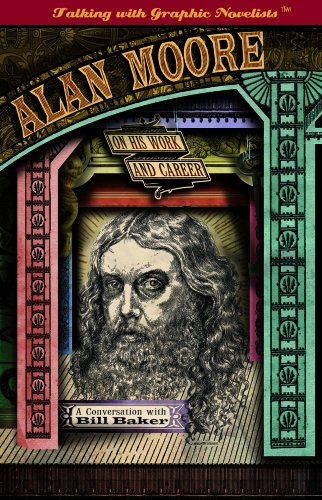 9781404210776: Alan Moore on His Work and Career (Talking with Graphic Novelists)