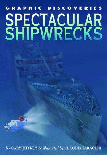 9781404210912: Spectacular Shipwrecks (Graphic Discoveries)