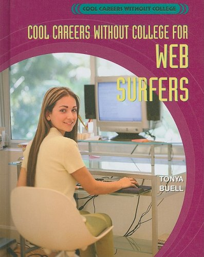 9781404210929: Cool Careers Without College for Web Surfers