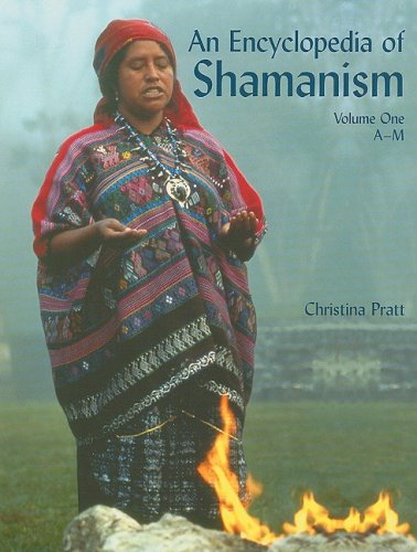 9781404211407: An Encyclopedia of Shamanism, Volume One: A-M: 1