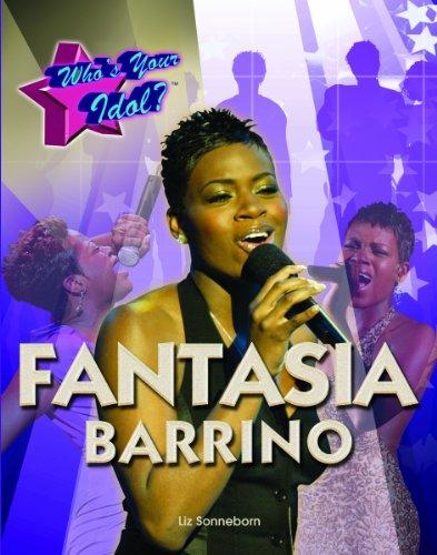 Fantasia Barrino (Who's Your Idol?): Sonneborn, Liz