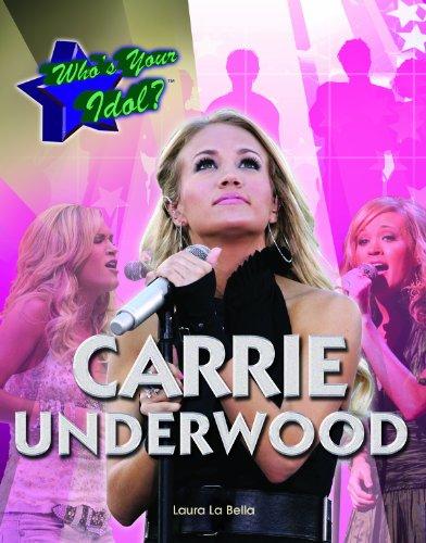 Carrie Underwood (Who's Your Idol?): La Bella, Laura