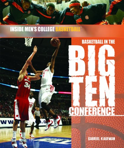9781404213838: Basketball in the Big Ten Conference (Inside Men's College Basketball)