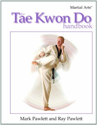 9781404213968: The Tae Kwon Do Handbook (Martial Arts (Rosen))