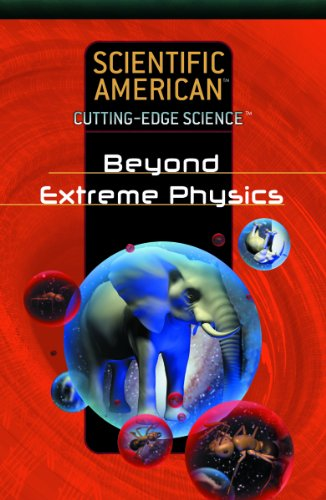 9781404214026: Beyond Extreme Physics (Cutting-Edge Science)