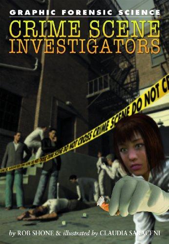Crime Scene Investigators (Library Binding): Rob Shone
