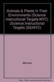 Animals Plants in Their Environments (Science Instructional Targets-NYC) (Hardback): Various