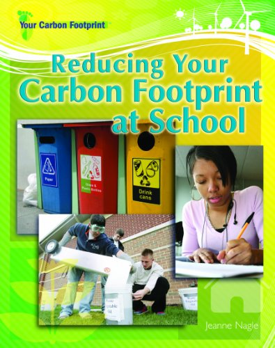 9781404217744: Reducing Your Carbon Footprint at School